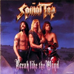 Spinal Tap - Break Like the Wind
